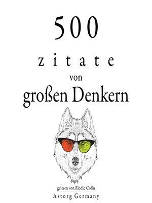 cover image of 500 Zitate von großen Denkern