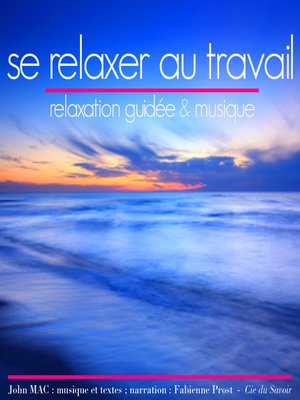 cover image of Se relaxer au travail