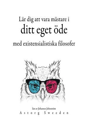 cover image of Lär dig att bestämma ditt öde med de existentialistiska filosoferna ...