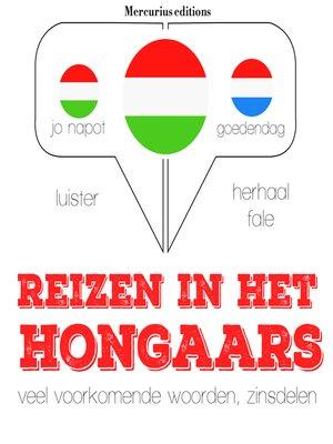 cover image of Reizen in het Hongaars