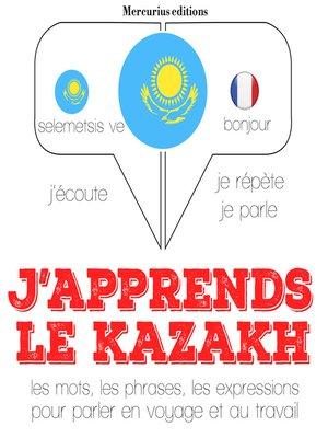 cover image of J'apprends le kazakh