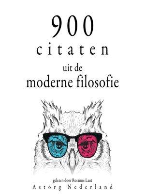 cover image of 900 citaten uit de moderne filosofie