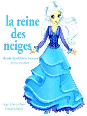 cover image of La Reine des Neiges de Hans-Christian Andersen