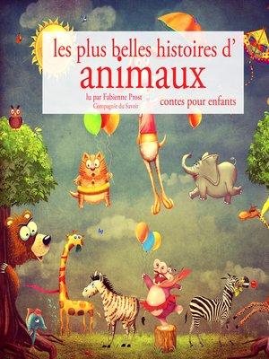cover image of Les plus belles histoires d'animaux