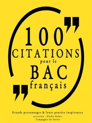 cover image of 100 citations pour le bac français