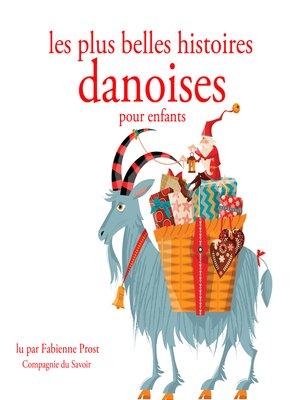 cover image of Les plus belles histoires danoises pour les enfants