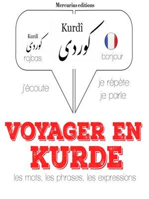 cover image of Voyager en kurde