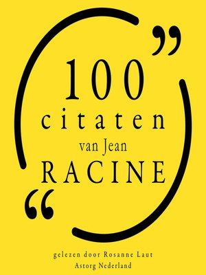 cover image of 100 citaten van Jean Racine