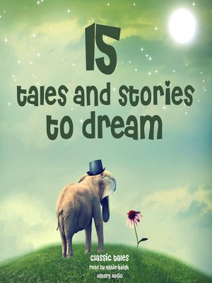 cover image of 15 Tales and Stories to Dream