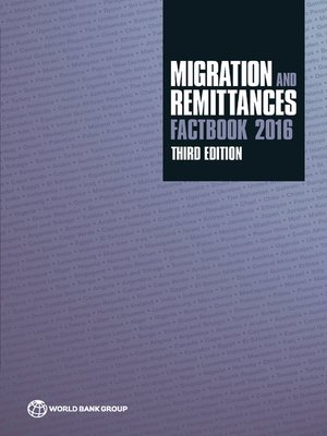 cover image of Migration and Remittances Factbook 2016