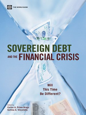 cover image of Sovereign Debt and the Financial Crisis