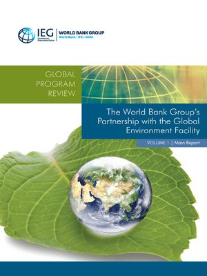 cover image of The World Bank Group's Partnership with the Global Environment Facility
