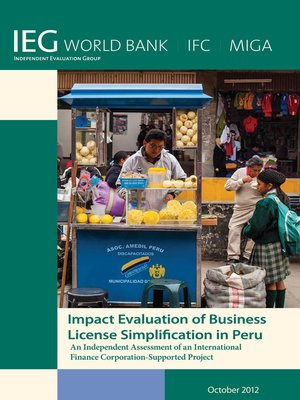 cover image of Impact Evaluation of Business License Simplification in Peru