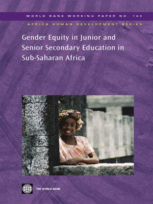 cover image of Gender Equity in Junior and Senior Secondary Education in Sub-Saharan Africa