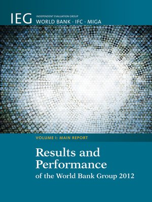 cover image of Results and Performance of the World Bank Group 2012