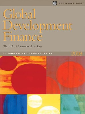 cover image of Global Development Finance 2008 (Volume 2: Summary and Country Tables) (Complete Print Edition)