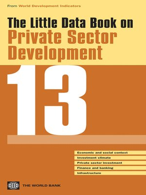 cover image of The Little Data Book on Private Sector Development 2013