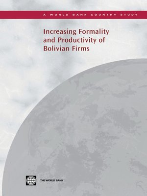 cover image of Increasing Formality and Productivity of Bolivian Firms