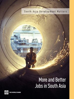 cover image of More and Better Jobs in South Asia