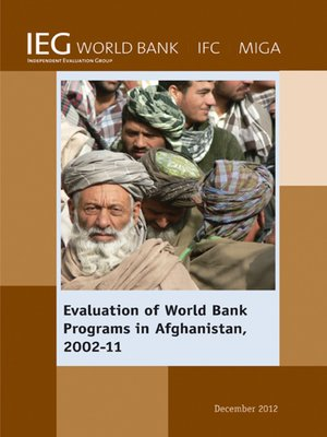cover image of Evaluation of World Bank Programs in Afghanistan 2002-11