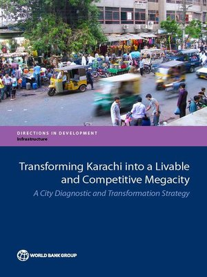 cover image of Transforming Karachi into a Livable and Competitive Megacity