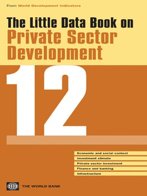 cover image of The Little Data Book on Private Sector Development 2012