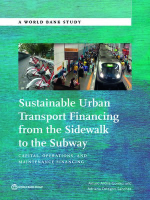 cover image of Sustainable Urban Transport Financing from the Sidewalk to the Subway