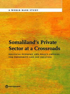 cover image of Somaliland's Private Sector at a Crossroads