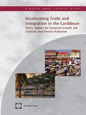 cover image of Accelerating Trade and Integration in the Caribbean