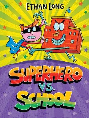 cover image of Superhero vs. School