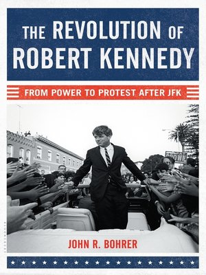 cover image of The Revolution of Robert Kennedy