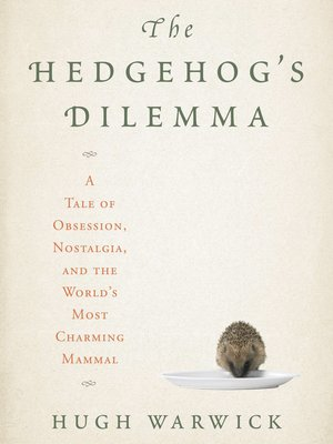 cover image of The Hedgehog's Dilemma