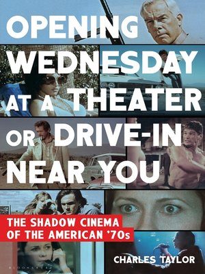 cover image of Opening Wednesday at a Theater or Drive-In Near You