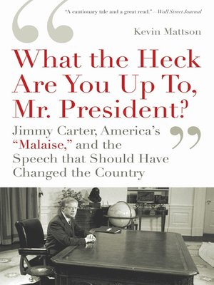 cover image of 'What the Heck Are You Up To, Mr. President?'