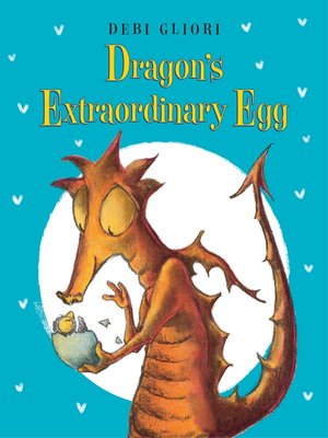cover image of Dragon's Extraordinary Egg
