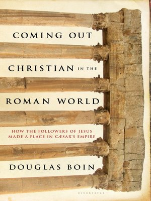 cover image of Coming Out Christian in the Roman World