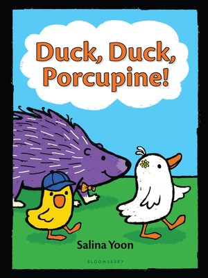 cover image of Duck, Duck, Porcupine!