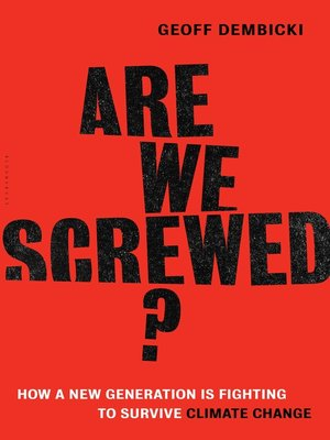cover image of Are We Screwed?
