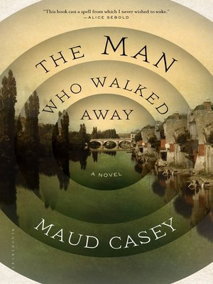cover image of The Man Who Walked Away