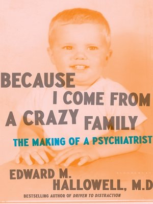 cover image of Because I Come from a Crazy Family