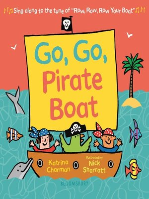 cover image of Go, Go, Pirate Boat