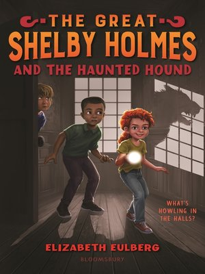 cover image of The Great Shelby Holmes and the Haunted Hound