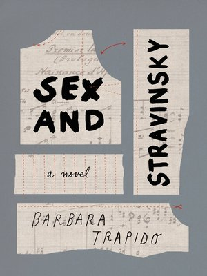 cover image of Sex and Stravinsky