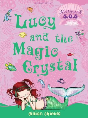 cover image of Lucy and the Magic Crystal