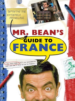 cover image of Mr. Bean's Definitive and Extremely Marvelous Guide to France
