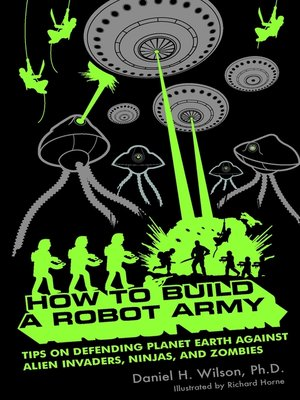 cover image of How to Build a Robot Army