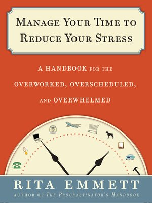 cover image of Manage Your Time to Reduce Your Stress
