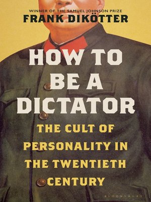 cover image of How to Be a Dictator