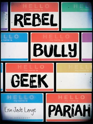 cover image of Rebel, Bully, Geek, Pariah