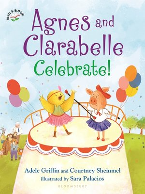 cover image of Agnes and Clarabelle Celebrate!